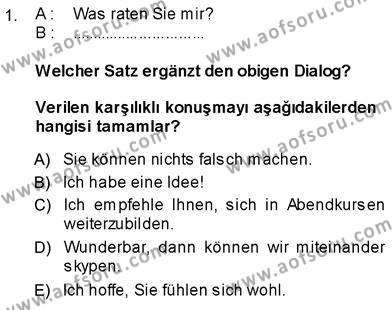 Almanca 3 Dersi 2013 - 2014 Yılı (Vize) Ara Sınav Soruları 1. Soru