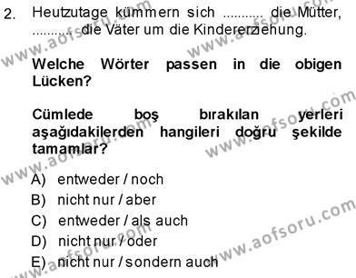 Almanca 3 Dersi 2013 - 2014 Yılı Ara Sınavı 2. Soru