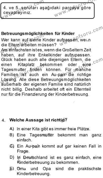 Almanca 3 Dersi 2013 - 2014 Yılı Ara Sınavı 4. Soru
