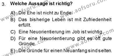 Felsefe Bölümü 7. Yarıyıl Almanca III Dersi 2014 Yılı Güz Dönemi Dönem Sonu Sınavı 3. Soru