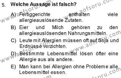 Konaklama İşletmeciliği Bölümü 7. Yarıyıl Almanca III Dersi 2014 Yılı Güz Dönemi Dönem Sonu Sınavı 5. Soru