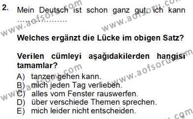 Almanca 3 Dersi 2013 - 2014 Yılı Tek Ders Sınavı 2. Soru