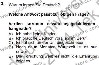 Sosyoloji Bölümü 7. Yarıyıl Almanca III Dersi 2014 Yılı Güz Dönemi Tek Ders Sınavı 3. Soru