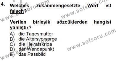 Sosyoloji Bölümü 7. Yarıyıl Almanca III Dersi 2014 Yılı Güz Dönemi Tek Ders Sınavı 4. Soru
