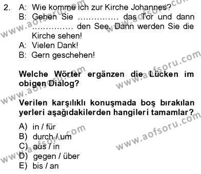 Konaklama İşletmeciliği Bölümü 8. Yarıyıl Almanca IV Dersi 2013 Yılı Bahar Dönemi Dönem Sonu Sınavı 2. Soru