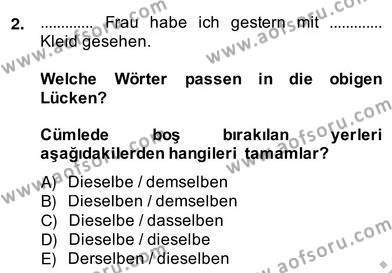Konaklama İşletmeciliği Bölümü 8. Yarıyıl Almanca IV Dersi 2014 Yılı Bahar Dönemi Ara Sınavı 2. Soru