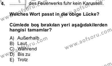 Konaklama İşletmeciliği Bölümü 8. Yarıyıl Almanca IV Dersi 2014 Yılı Bahar Dönemi Ara Sınavı 4. Soru