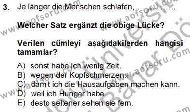 Uluslararası İlişkiler Bölümü 8. Yarıyıl Almanca IV Dersi 2014 Yılı Bahar Dönemi Dönem Sonu Sınavı 3. Soru