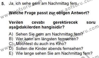 Uluslararası İlişkiler Bölümü 8. Yarıyıl Almanca IV Dersi 2014 Yılı Bahar Dönemi Dönem Sonu Sınavı 5. Soru