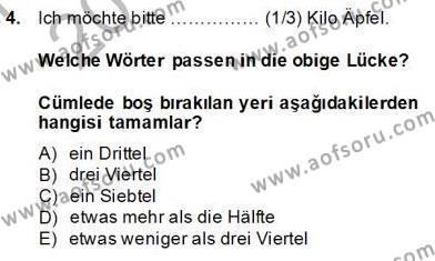 Sosyoloji Bölümü 8. Yarıyıl Almanca IV Dersi 2014 Yılı Bahar Dönemi Tek Ders Sınavı 4. Soru