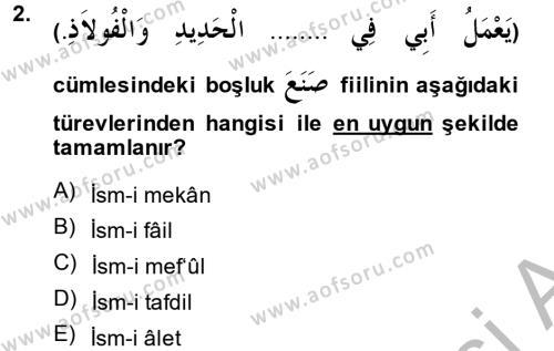 İlahiyat Bölümü 2. Yarıyıl Arapça II Dersi 2014 Yılı Bahar Dönemi Ara Sınavı 2. Soru