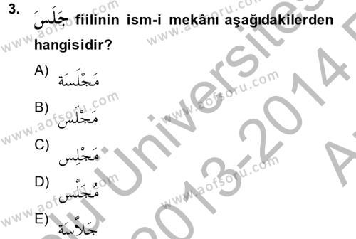 İlahiyat Bölümü 2. Yarıyıl Arapça II Dersi 2014 Yılı Bahar Dönemi Ara Sınavı 3. Soru