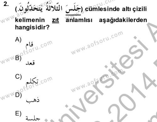 İlahiyat Bölümü 2. Yarıyıl Arapça II Dersi 2014 Yılı Bahar Dönemi Dönem Sonu Sınavı 2. Soru