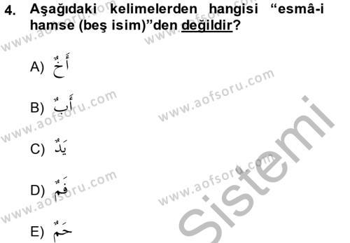 İlahiyat Bölümü 2. Yarıyıl Arapça II Dersi 2014 Yılı Bahar Dönemi Dönem Sonu Sınavı 4. Soru