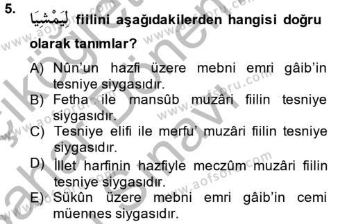 İlahiyat Bölümü 2. Yarıyıl Arapça II Dersi 2014 Yılı Bahar Dönemi Dönem Sonu Sınavı 5. Soru