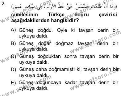 İlahiyat Bölümü 3. Yarıyıl Arapça III Dersi 2013 Yılı Güz Dönemi Ara Sınavı 2. Soru