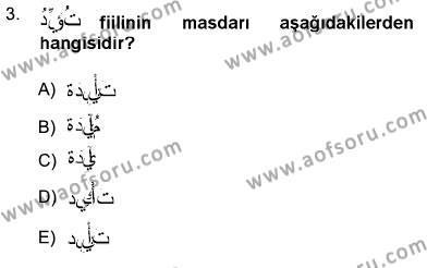 İlahiyat Bölümü 3. Yarıyıl Arapça III Dersi 2013 Yılı Güz Dönemi Ara Sınavı 3. Soru