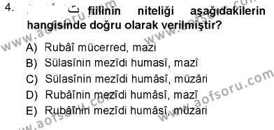 İlahiyat Bölümü 3. Yarıyıl Arapça III Dersi 2013 Yılı Güz Dönemi Ara Sınavı 4. Soru