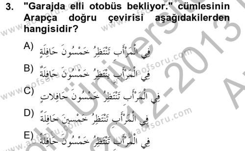 Arapça 4 Dersi 2012 - 2013 Yılı (Vize) Ara Sınav Soruları 3. Soru