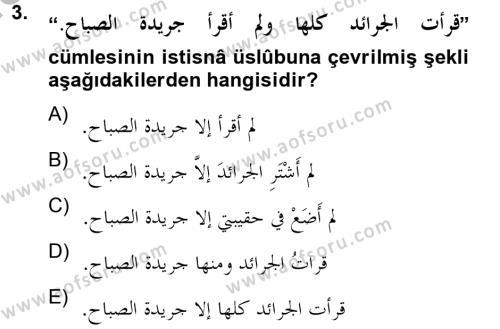 Arapça 4 Dersi 2012 - 2013 Yılı (Final) Dönem Sonu Sınav Soruları 3. Soru