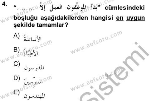 Arapça 4 Dersi 2012 - 2013 Yılı (Final) Dönem Sonu Sınav Soruları 4. Soru