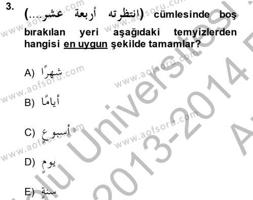 Arapça 4 Dersi 2013 - 2014 Yılı (Vize) Ara Sınav Soruları 3. Soru