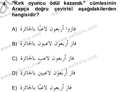 Arapça 4 Dersi 2013 - 2014 Yılı (Vize) Ara Sınav Soruları 4. Soru
