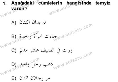 Arapça 4 Dersi 2013 - 2014 Yılı (Final) Dönem Sonu Sınav Soruları 1. Soru