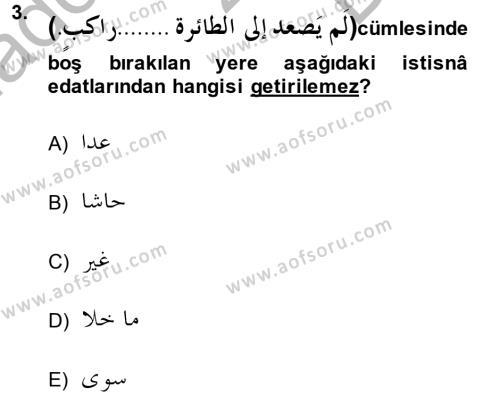 Arapça 4 Dersi 2013 - 2014 Yılı (Final) Dönem Sonu Sınav Soruları 3. Soru