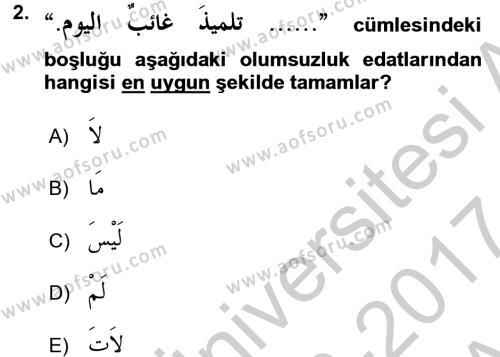 Arapça 4 Dersi 2016 - 2017 Yılı (Vize) Ara Sınav Soruları 2. Soru
