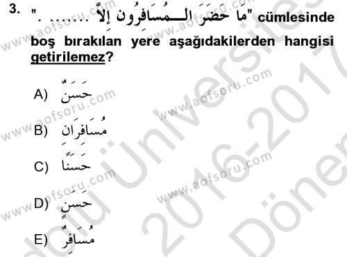 Arapça 4 Dersi 2016 - 2017 Yılı (Final) Dönem Sonu Sınav Soruları 3. Soru