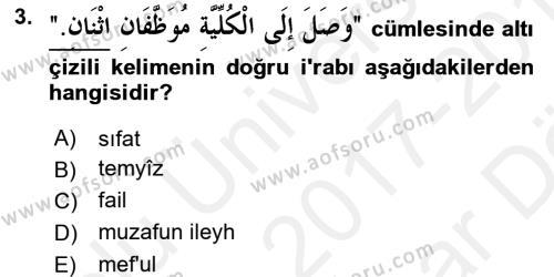 Arapça 4 Dersi 2017 - 2018 Yılı (Vize) Ara Sınav Soruları 3. Soru