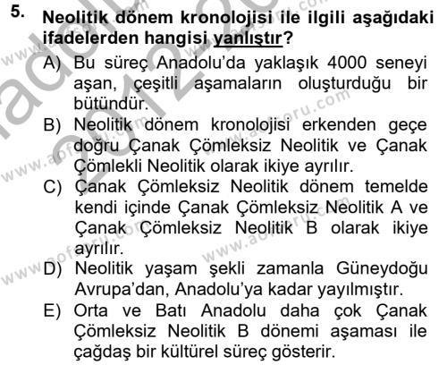 Kültürel Miras ve Turizm Bölümü 1. Yarıyıl Anadolu Arkeolojisi Dersi 2013 Yılı Güz Dönemi Ara Sınavı 5. Soru