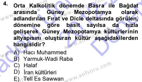 Anadolu Arkeolojisi Dersi 2012 - 2013 Yılı (Final) Dönem Sonu Sınavı 4. Soru