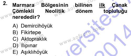 Kültürel Miras ve Turizm Bölümü 1. Yarıyıl Anadolu Arkeolojisi Dersi 2014 Yılı Güz Dönemi Ara Sınavı 2. Soru