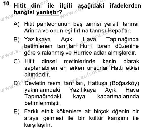 Anadolu Arkeolojisi Dersi Tek Ders Sınavı Deneme Sınav Soruları 10. Soru