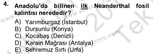 Kültürel Miras ve Turizm Bölümü 1. Yarıyıl Anadolu Arkeolojisi Dersi 2014 Yılı Güz Dönemi Tek Ders Sınavı 4. Soru