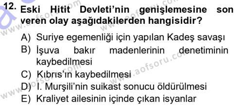 Anadolu Arkeolojisi Dersi Ara Sınavı Deneme Sınav Soruları 12. Soru