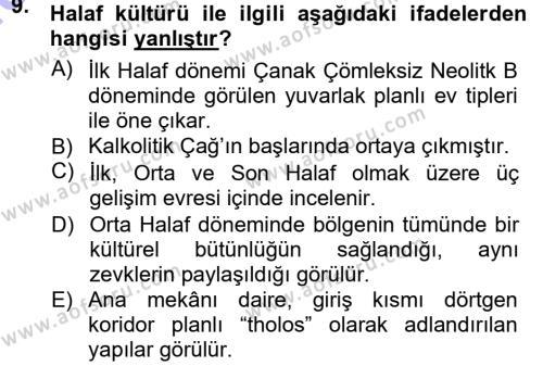 Anadolu Arkeolojisi Dersi Ara Sınavı Deneme Sınav Soruları 9. Soru