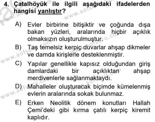 Anadolu Arkeolojisi Dersi 2016 - 2017 Yılı Ara Sınavı 4. Soru