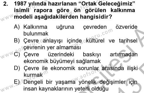 Kültürel Miras ve Turizm Bölümü 2. Yarıyıl Arkeolojik Alan Yönetimi Dersi 2013 Yılı Bahar Dönemi Ara Sınavı 2. Soru