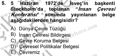 Kültürel Miras ve Turizm Bölümü 2. Yarıyıl Arkeolojik Alan Yönetimi Dersi 2013 Yılı Bahar Dönemi Ara Sınavı 5. Soru