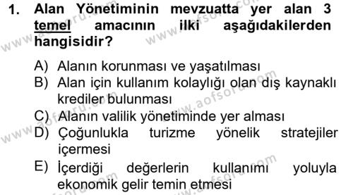 Kültürel Miras ve Turizm Bölümü 2. Yarıyıl Arkeolojik Alan Yönetimi Dersi 2013 Yılı Bahar Dönemi Dönem Sonu Sınavı 1. Soru