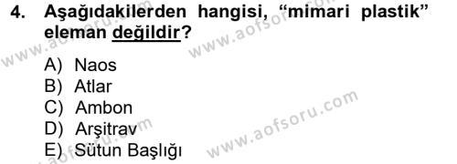Ortaçağdan Günümüze Anadolu Uygarlıkları Dersi 2012 - 2013 Yılı Ara Sınavı 4. Soru