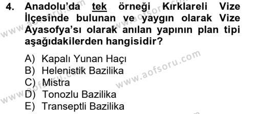 Ortaçağdan Günümüze Anadolu Uygarlıkları Dersi 2012 - 2013 Yılı Dönem Sonu Sınavı 4. Soru