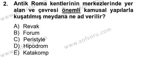 Ortaçağdan Günümüze Anadolu Uygarlıkları Dersi 2013 - 2014 Yılı Ara Sınavı 2. Soru