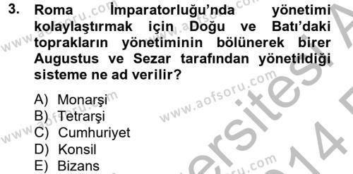 Ortaçağdan Günümüze Anadolu Uygarlıkları Dersi 2013 - 2014 Yılı Ara Sınavı 3. Soru