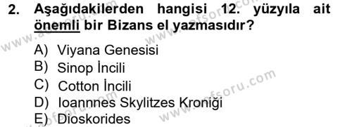 Ortaçağdan Günümüze Anadolu Uygarlıkları Dersi 2013 - 2014 Yılı (Final) Dönem Sonu Sınavı 2. Soru