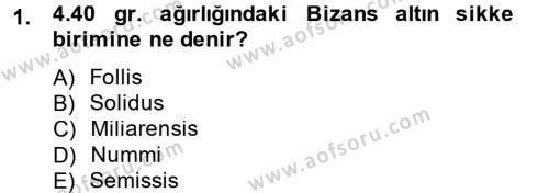 Ortaçağdan Günümüze Anadolu Uygarlıkları Dersi 2013 - 2014 Yılı Tek Ders Sınavı 1. Soru