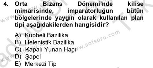 Ortaçağdan Günümüze Anadolu Uygarlıkları Dersi 2013 - 2014 Yılı Tek Ders Sınavı 4. Soru
